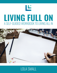 Living Full On ebook - Lola Life & Fitness by Kate Slean [kateslean.com]